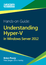 The Hands-on Guide: Understanding Hyper-V in Windows Server 2012