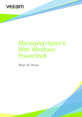 Managing Hyper-V with Windows PowerShell