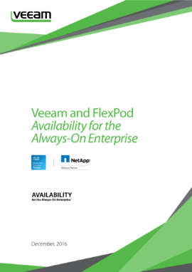 Veeam and FlexPod Availability for the Always-On Enterprise