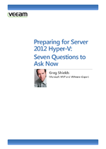 Preparing for Server 2012 Hyper-V: Seven Questions to Ask Now