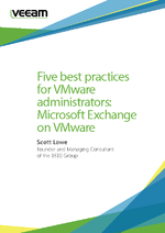 5 best practices for VMware admins: Microsoft Exchange on VMware