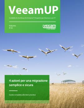 VeeamUP, Volume 2: 4 azioni per una migrazione semplice e sicura