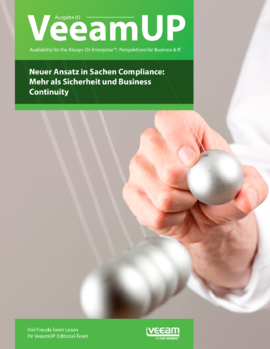 VeeamUP, Ausgabe 03: Neuer Ansatz in Sachen Compliance: Mehr als Sicherheit und Business Continuity
