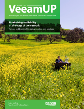 VeeamUP, Volume 6: Maximizing availability at the edge of the network