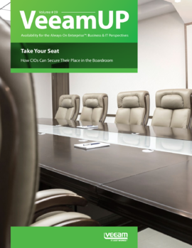 VeeamUP, Volume 9: How CIOs can Secure their Place in the Boardroom