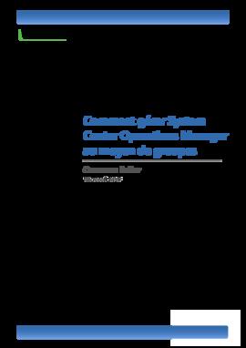 Comment gérer System Center Operations Manager au moyen de groupes