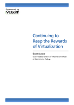 Continuing to Reap the Rewards of Virtualization