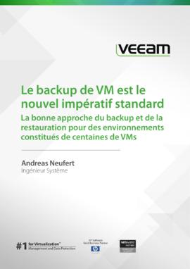 Le backup de VM est le nouvel impératif standard