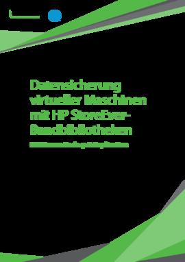 Datensicherung virtueller Maschinen mit HP StoreEver- Bandbibliotheken