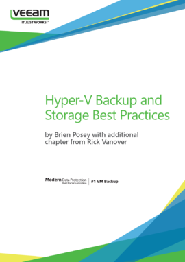 Hyper-V Backup & Storage Best Practices