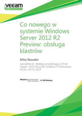 Co nowego w systemie Windows Server 2012 R2 Preview: obsługa klastrów