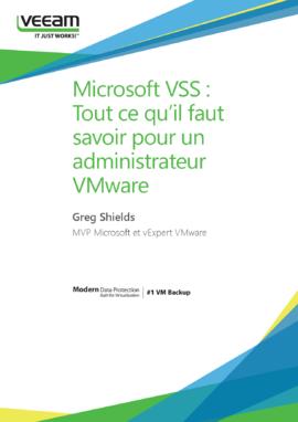 Microsoft vss tout ce qu il faut savoir pour un administrateur vmware - Tout ce qu il faut pour bebe ...