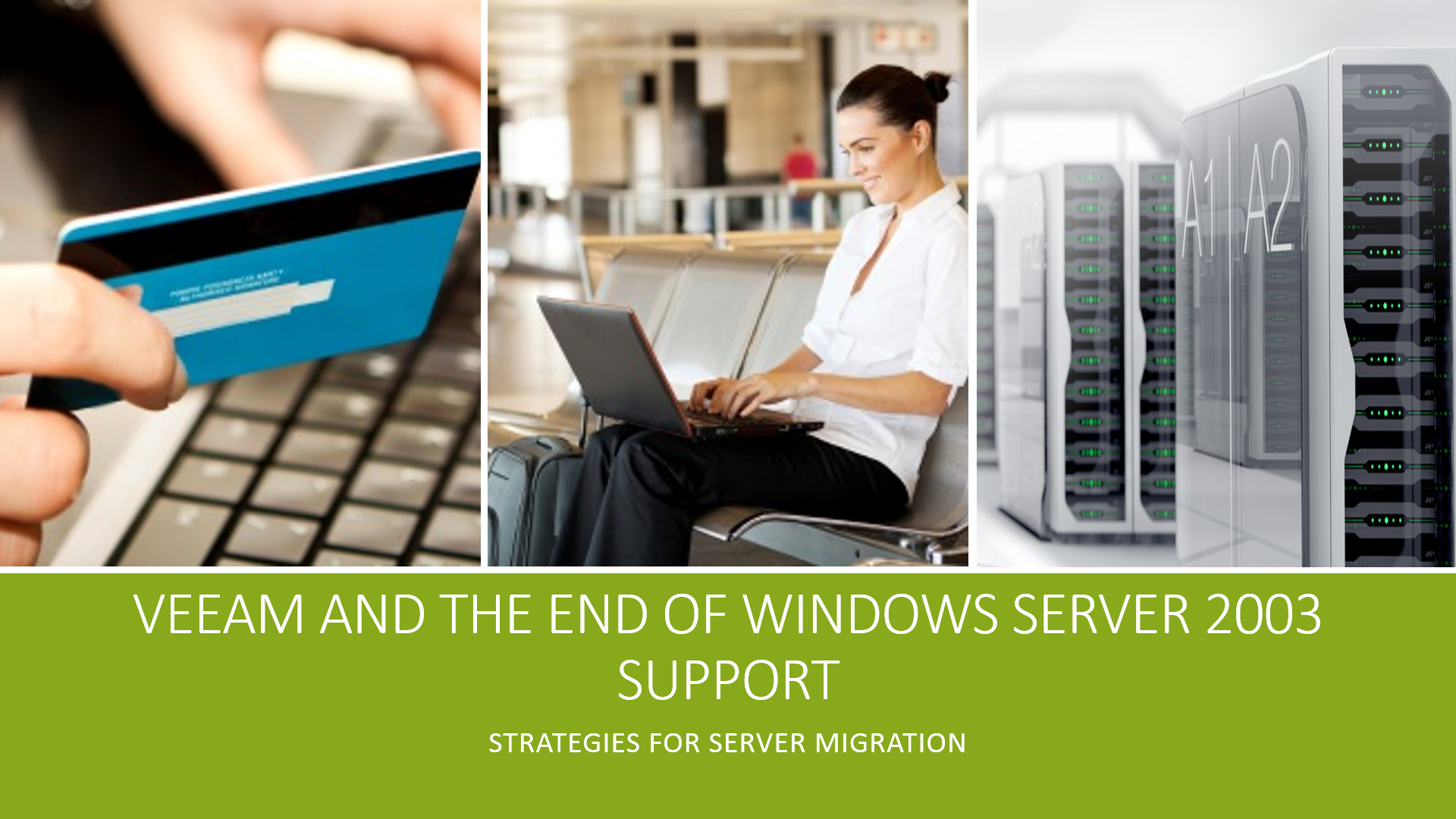 Windows Server 2003 Migrations made easy with Veeam